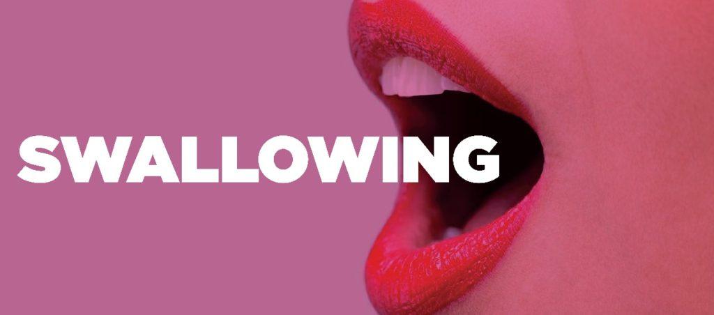 No Swallowing